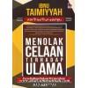 Menolak Celaan Terhadap Ulama Karya Syaikhul Islam Ibnu Taimiyyah