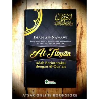 At-Tibyan, Adab Berinteraksi Dengan Al-Quran [Karya Al-Imam An-Nawawi rahimahullah]