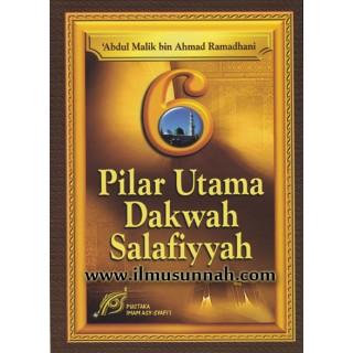 6 Pilar Utama Dakwah Salafiyyah