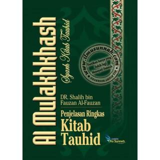 Al-Mulakhkhash Syarah Kitab Tauhid karya Syaikh Dr. Soleh Al-Fauzan