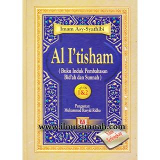 Al-I'tisham (Buku Induk Perbahasan Bid'ah & Sunnah)