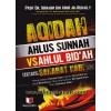 Aqidah Ahlus Sunnah VS Ahlul Bid'ah Tentang Sahabat Nabi
