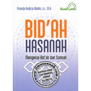 Bid'ah Hasanah, Mengenal Bid'ah & Sunnah