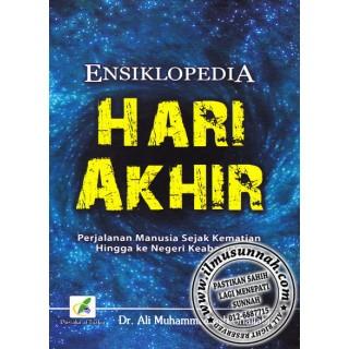 Ensiklopedia Hari Akhir, Perjalanan Manusia Sejak Kematian Hingga Ke Negeri Keabadian
