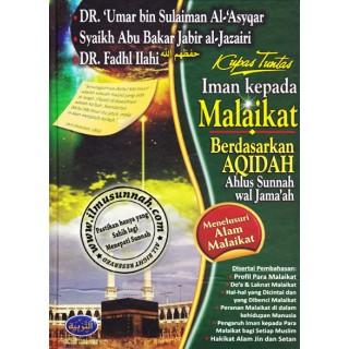 Kupas Tuntas Iman Kepada Malaikat Berdasarkan Aqidah Ahlus Sunnah wal-Jama'ah