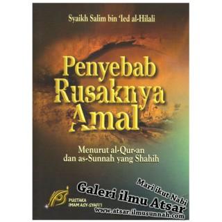 Penyebab Rusaknya Amal Menurut Al-Quran dan As-Sunnah