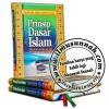Prinsip Dasar Islam Menurut Al-Quran dan As-Sunnah Yang Shahih