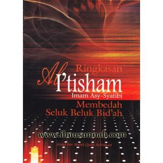 Ringkasan al-I'tisham; Membedah Selok Belok Bid'ah