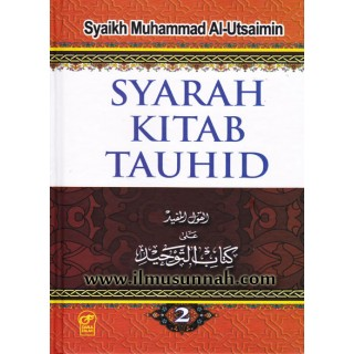 Syarah Kitab Tauhid oleh Syaikh Utsaimin