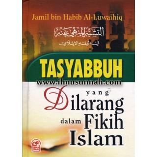 Tasyabbuh Yang Dilarang Dalam Fikih Islam