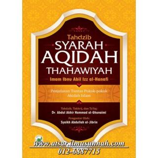 Syarah Aqidah Thahawiyah Imam Ibnu Abil Izz Al-Hanafi