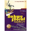 Nahwu Shorof Tadrijy, Step by Step of Gramatical Arabic