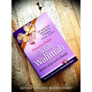Tuntunan Praktis Adab Walimah Menurut Al-Qur'an dan As-Sunnah