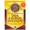 Buku Poket Penjelasan Mendasar Dua Kalimat Syahadat