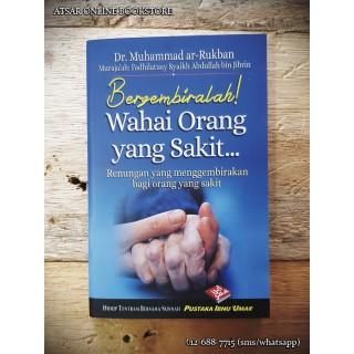 Bergembiralah Wahai Orang Yang Sakit... (Buku Poket)