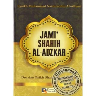 Jami' Shahih Al-Adzkar, Doa & Dzikir Shahih Rasulullah Berdasarkan Kitab-kitab Syaikh Al-Albani