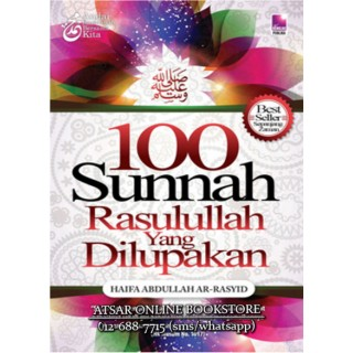 100 Sunnah Rasulullah Yang Dilupakan
