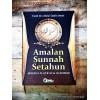 Amalan Sunnah Setahun, Menurut Al-Qur'an dan As-Sunnah