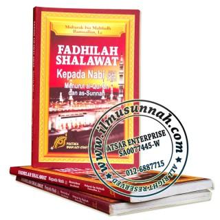 Fadhilat Shalawat Kepada Nabi Shallallahu 'alaihi wa Sallam