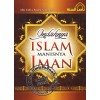 Indahnya Islam Manisnya Iman