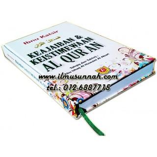 Keajaiban & Keistimewaan Al-Qur'an