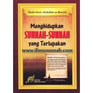 Menghidupkan Sunnah-sunnah Yang Terlupakan