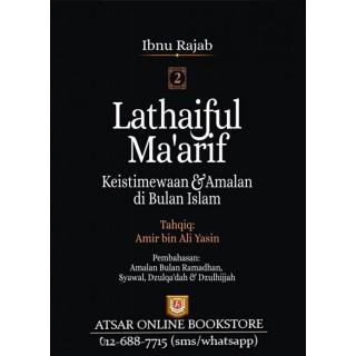 Lathaiful Ma'arif, Keistimewaan & Amalan Di Bulan Islam