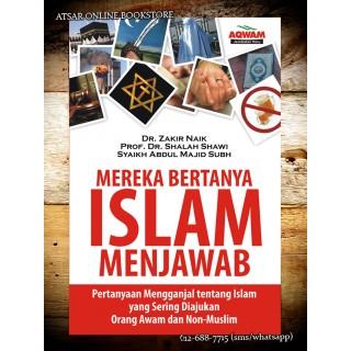 Mereka Bertanya Islam Menjawab, Himpunan Pertanyaan Non-Muslim Tentang Islam