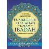 Ensiklopedi Kesalahan Dalam Ibadah
