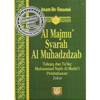 Al-Majmu' Syarah Al-Muhadzdzab Jilid 6 (Perbahasan Zakat)