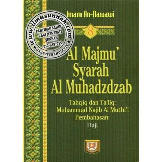 Al-Majmu' Syarah Al-Muhadzdzab Jilid 8 (Perbahasan Haji)