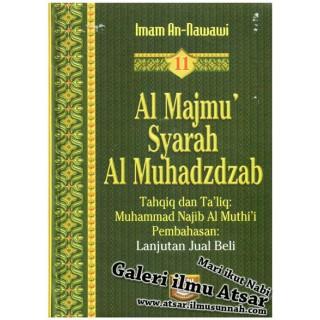 Al-Majmu' Syarah Al-Muhadzdzab Jilid 11 (Perbahasan Jual Beli dan Riba')