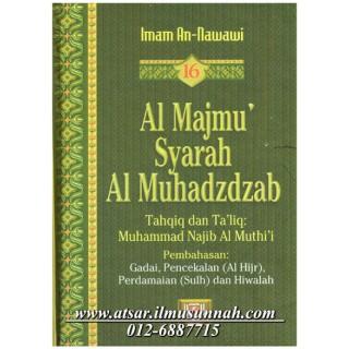 Al-Majmu' Syarah Al-Muhadzdzab Jilid 16 (Perbahasan Al-Hijr, Perdamaian (sulh) dan Hiwalah)