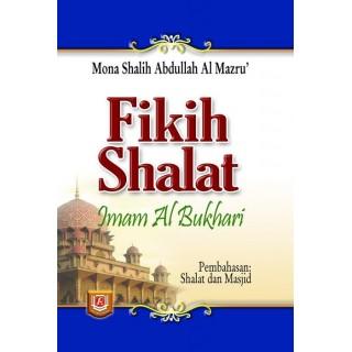 Fikih Shalat Imam Al-Bukhari