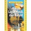 Hukum Lagu, Musik, dan Nasyid