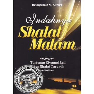 Indahnya Shalat Malam, Tuntunan Qiyamullail dan Solat Tarawih