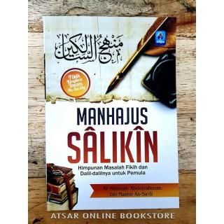 Manhajus Salikin, Himpunan Masalah Fikih dan Dalil-dalilnya Untuk Pemula [Susunan oleh Asy-Syaikh As-Sa'di]