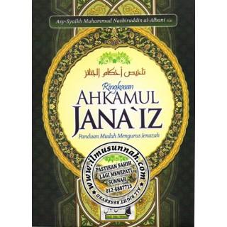 Kitab Ahkamul Jana'iz (Hukum-hakam Pengurusan Jenazah), karya ilmiyah milik Syaikh Al-Albani