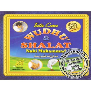 Tata Cara Wudhu' & Shalat Nabi Muhammad