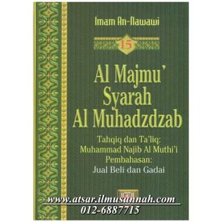 Al-Majmu' Syarah Al-Muhadzdzab Jilid 15 (Perbahasan Jual Beli dan Rahn)