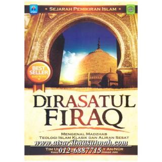 Sejarah Pemikiran Islam Dirasatul Firaq, Mengenal Mazhab Teologi Islam Klasik dan Aliran Sesat di Indonesia