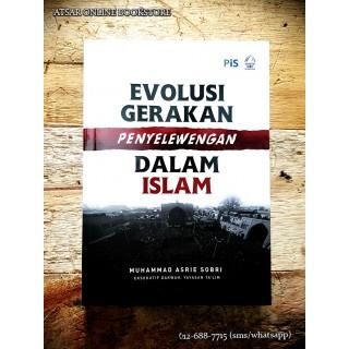 Evolusi Gerakan Penyelewengan Dalam Islam