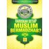 Haruskah Setiap Muslim Bermazhab?