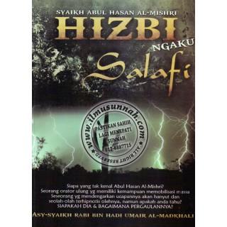 Hizbi Ngaku Salafi