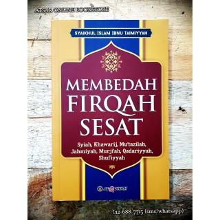 Membedah Firqah Sesat, karya Syaikh Al-Islam Ibn Taimiyyah