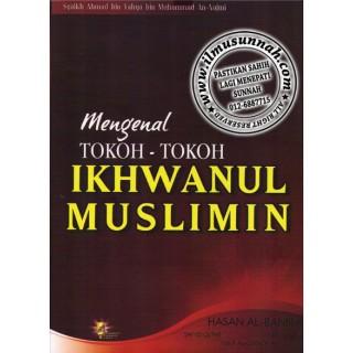 Mengenal Tokoh-tokoh Ikhwanul Muslimin