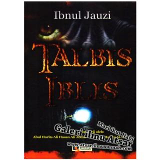 Talbis Iblis (Tahqiq, Tahkrij, dan Ta'liq Ali Hasan Al-Halabi)