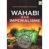 "Wahabi dan Imperialisme, Mengungkap Asal Usul Istilah ""Wahabi"""