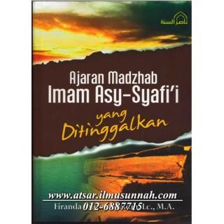 Ajaran Mazhab Imam Asy-Syafi'i Yang Ditinggalkan