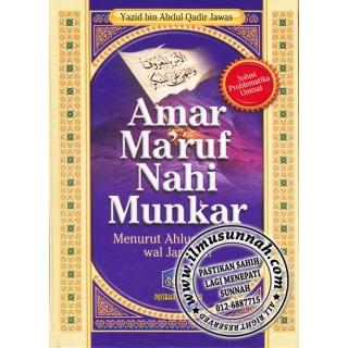 Amar Ma'ruf Nahi Mungkar Menurut Ahlus Sunnah